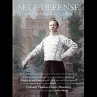 Self-Defense for Gentlemen and Ladies: A Nineteenth-Century Treatise