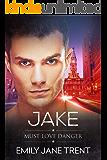 Jake (Must Love Danger Book 3)