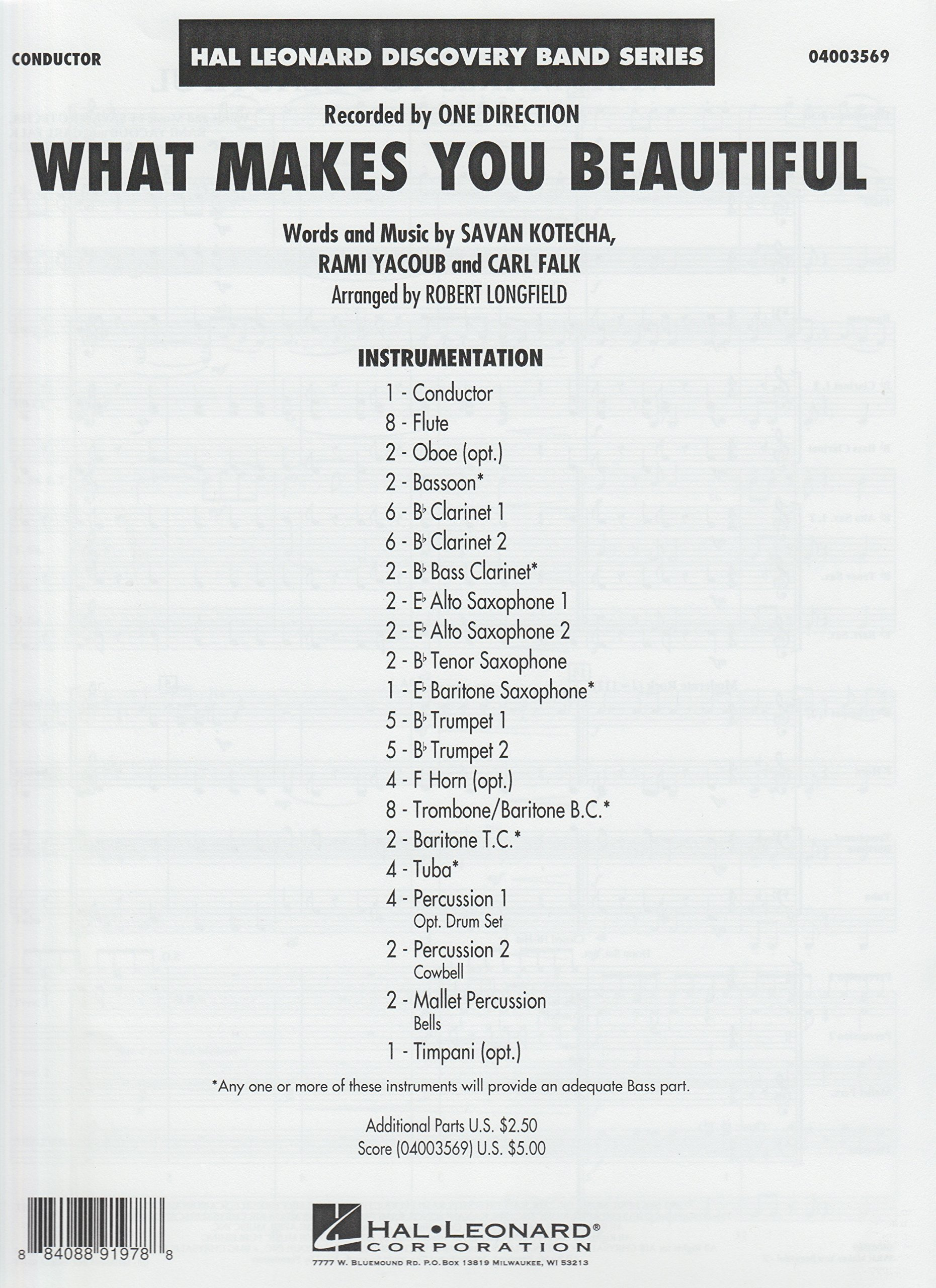 What Makes You Beautiful. Series: Discovery Concert Band. Score. Artist: One Direction. Composers: Carl Falk, Savan Kotecha, Rami Yacoub. Arranger: Robert Longfield. Level: 1.5. Score Only. pdf epub