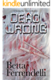 Dead Wrong (A Samantha Church Mystery Book 3)