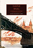 Castle Skull: A Rhineland Mystery (British Library Crime Classics)