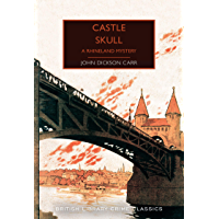 Castle Skull: A Rhineland Mystery (British Library Crime Classics Book 75) (English Edition)