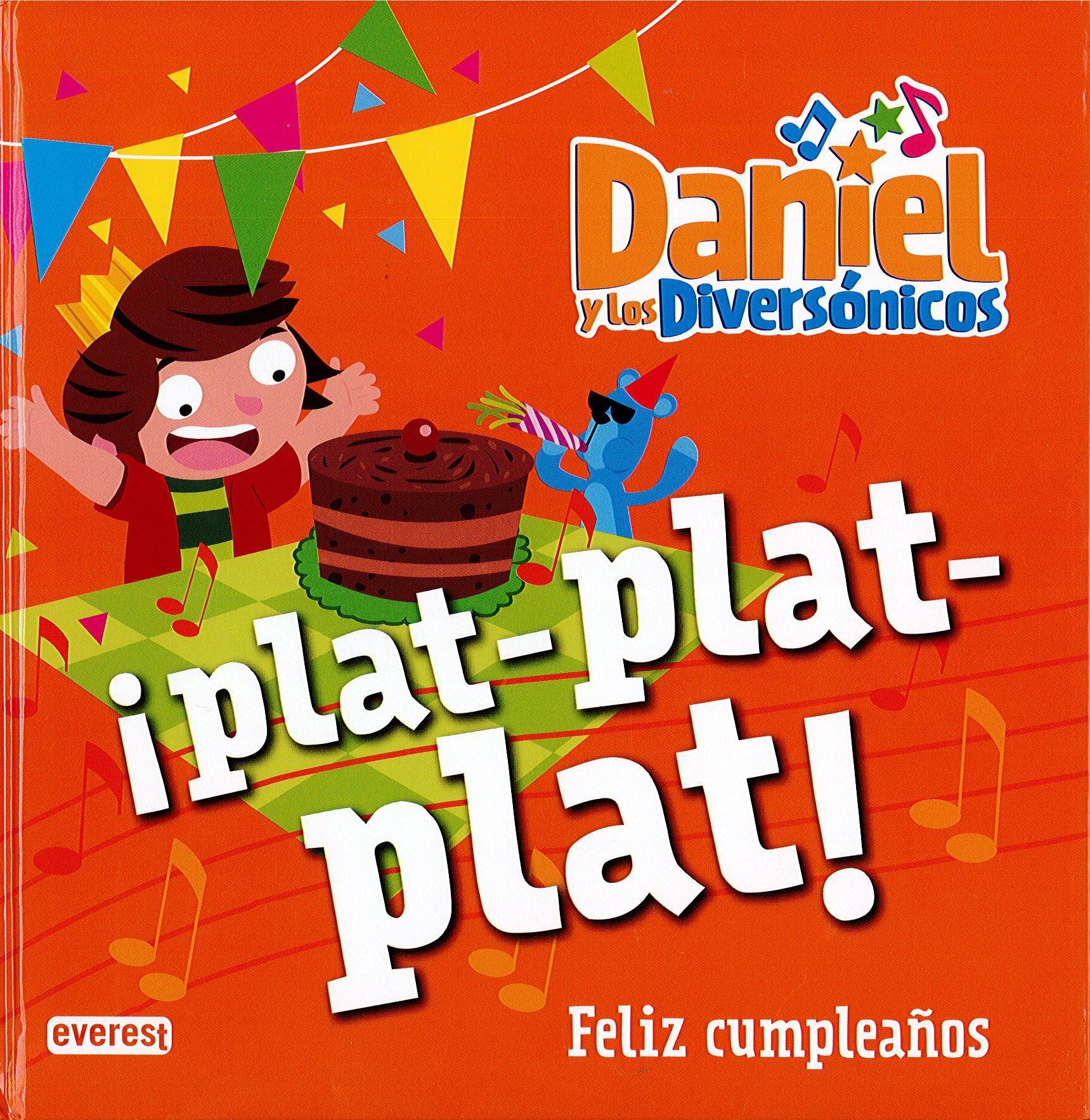 Feliz cumpleaños. ¡Plat-Plat-Plat!: Amazon.es: José Luis ...