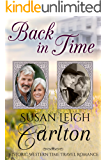 Back In Time: A Historic Western Time Travel Romance (An Oregon Trail Time Travel Romance Book 3)