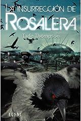 La insurrección de Rosalera (Runas nº 93) (Spanish Edition) Kindle Edition