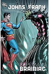 Superman: Brainiac (Superman (1939-2011)) Kindle Edition