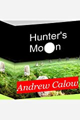 Hunter's Moon Kindle Edition