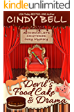 Devil's Food Cake and Drama (A Chocolate Centered Cozy Mystery Book 14)