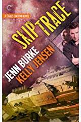 Skip Trace (Chaos Station Book 3) Kindle Edition