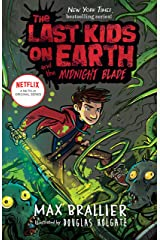 The Last Kids on Earth and the Midnight Blade Kindle Edition