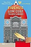 Firenze low cost. Tempo Libero