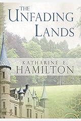 The Unfading Lands Kindle Edition