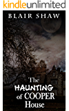 The Haunting of Cooper House