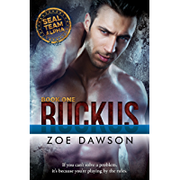 Ruckus (SEAL Team Alpha Book 1)