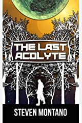 The Last Acolyte (The Rike Chronicles Book 1) Kindle Edition