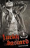 Lucky Bastard (Bullhead MC-Series 1)