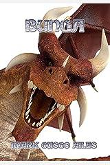 Bunga (A Ray Cycle Dragon Hunter Adventure Book 1) Kindle Edition