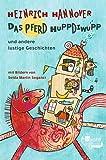 Das Pferd Huppdiwupp: und andere lustige Geschichten