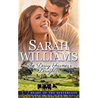 The Dairy Farmer's Daughter (Heart of the Hinterland Book 1)