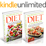 Mediterranean Diet-2 in 1 Box Set: A Comprehensive Guide to the Mediterranean Diet-155 Mouth-Watering and Healthy Recipes to Help You Lose Weight, Increase ... Level and Prevent Disease (English Edition)