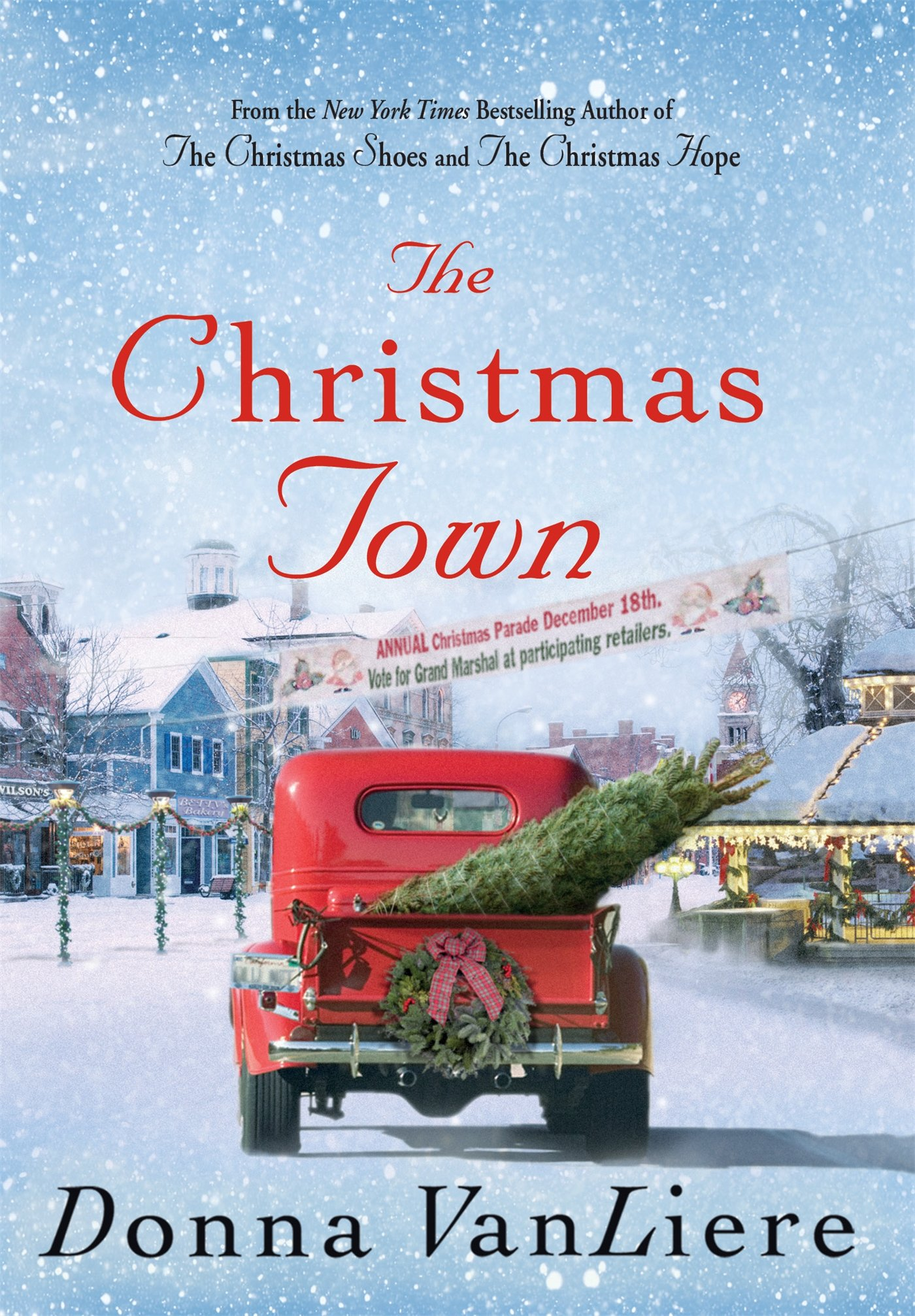 Christmas Town.The Christmas Town A Novel Donna Vanliere 9781250010674