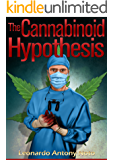 The Cannabinoid Hypothesis