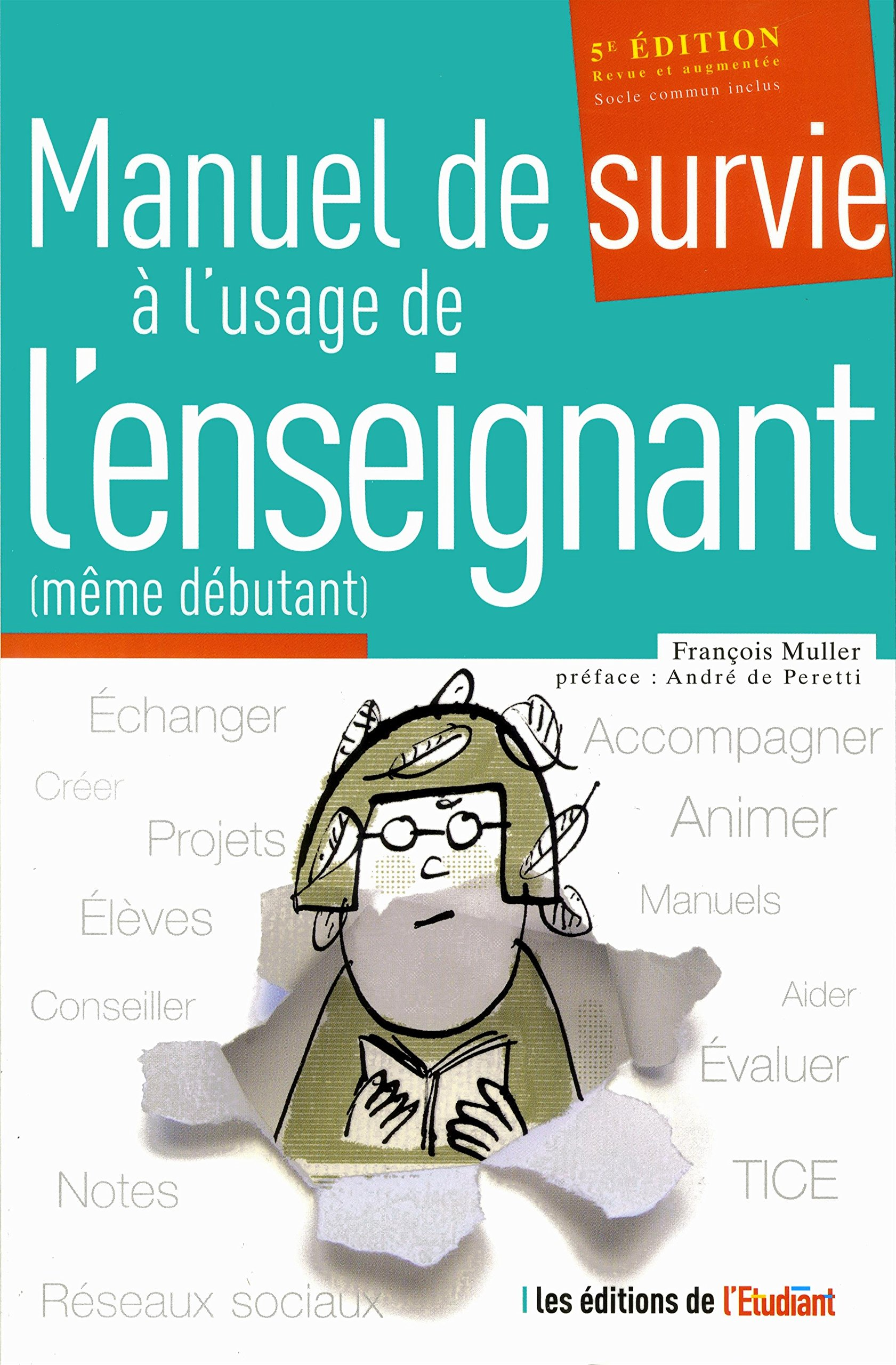 Elever votre enfant hors de controle guide de survie ebook best deal amazon le manuel de survie lusage de lenseignant mme amazon le manuel de survie lusage de fandeluxe Image collections
