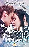 El círculo perfecto inmortal (El reino del aguila nº 3) (Spanish Edition)