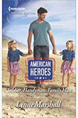 Soldier, Handyman, Family Man (American Heroes Book 2616) Kindle Edition