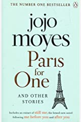 Paris for One and Other Stories: Discover the author of Me Before You, the love story that captured a million hearts Paperback