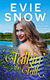 Talkin' The Talk: A Romantic Comedy (Hill Country Book 1)