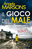 Il gioco del male (eNewton Narrativa) (Italian Edition)