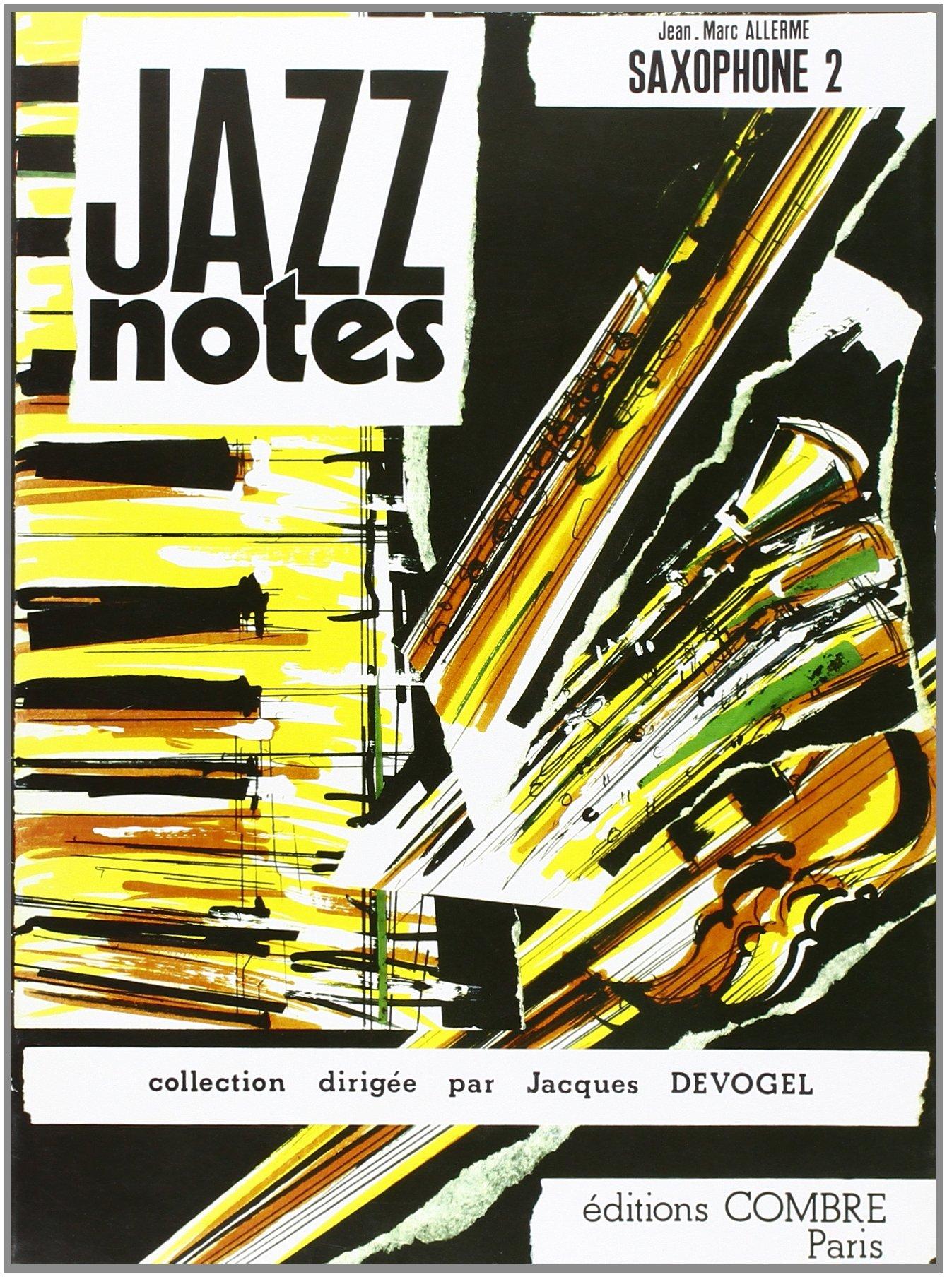 Saxophone 2 : Don't blues me - Geneva's cabaret pour Saxophone et piano Broché – 1 janvier 1992 Allerme J. M. Combre B000ZGD5QK Classique