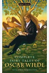 Complete Fairy Tales of Oscar Wilde (Signet Classics)