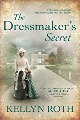 The Dressmaker's Secret (The Chronicles of Alice and Ivy Book 1) Kindle Edition