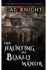 The Haunting of Blakely Manor Kindle Edition