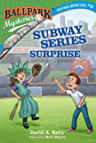 Ballpark Mysteries Super Special #3: Subway Series Surprise