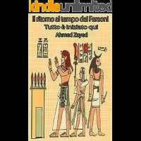 Il ritorno al tempo dei Faraoni: Tutto è iniziato qui