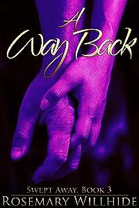 A Way Back (Swept Away Book 3)