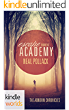 The Abnorm Chronicles: Escape From The Academy (Kindle Worlds Novella)