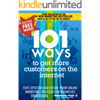 101 Ways To Get More Customers From The Internet (Online Marketing Guides from Exposure Ninja Book 3)