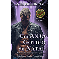 Um Anjo Gotico de Natal (Edicao portuguesa): (Edição Português) Portuguese Edition (Filhos dos Caídos Livro 2)