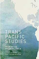 Transpacific Studies: Framing an Emerging Field (Intersections: Asian and Pacific American Transcultural Studies) Paperback
