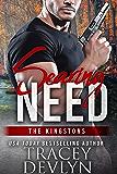 Searing Need: The Kingstons 3 (Steele Ridge Book 10)