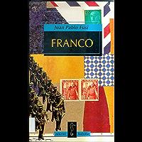 Franco: Autoritarismo y poder personal (Spanish Edition)