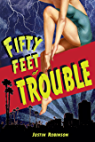 Fifty Feet of Trouble (City of Devils Book 2)