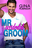 Mr. Accidental Groom (Jet City Matchmaker Book 4)