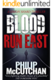 Blood Run East (Simon Shard Thriller Book 3)