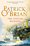 The Ionian Mission (Aubrey/Maturin Series, Book 8) (Aubrey & Maturin series)