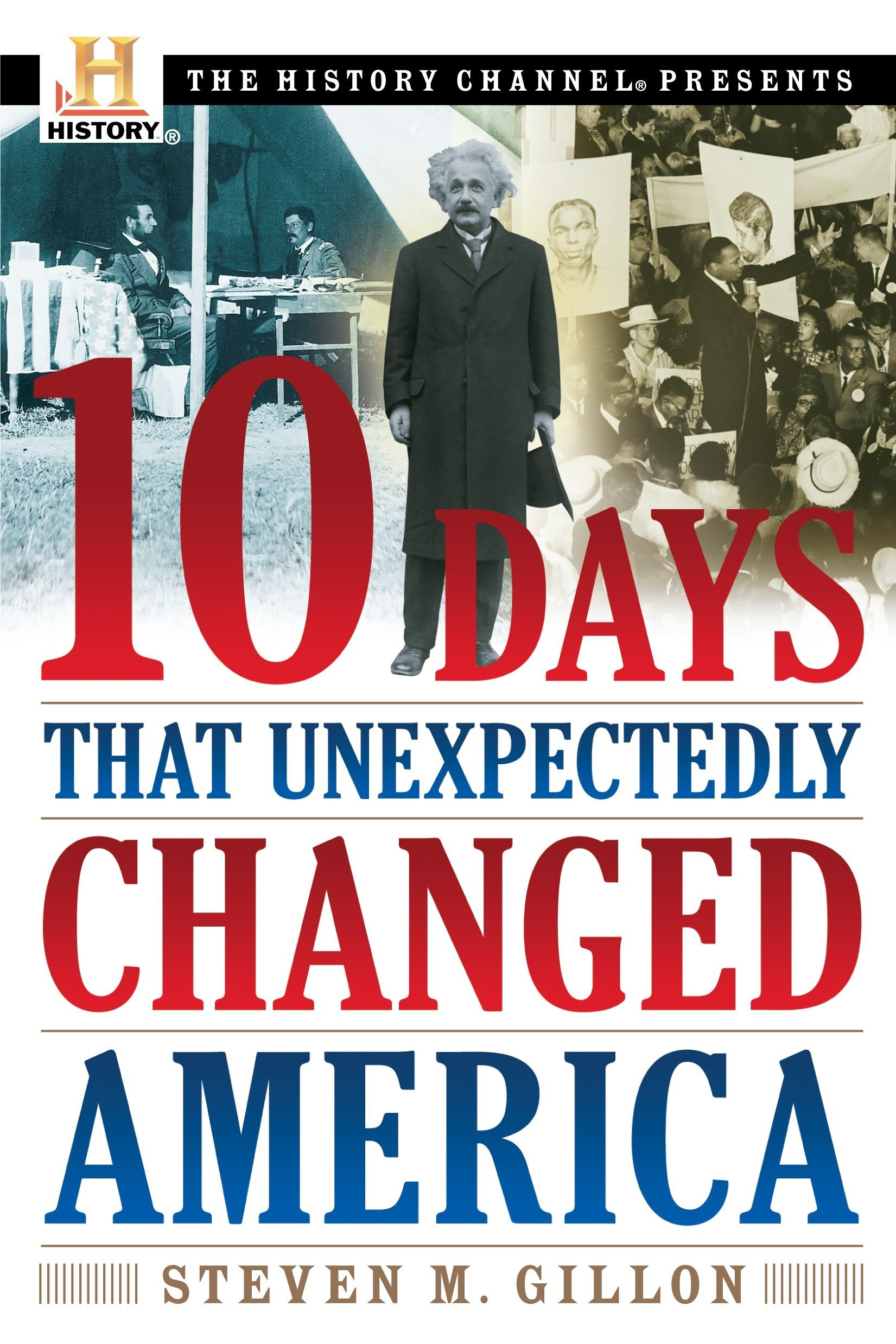 10 Days That Unexpectedly Changed America (History Channel Presents) pdf